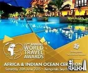 World Travel Awards Africa & Indian Ocean Gala Ceremony 2015 will be held in Seychelles be held at Kempinksi Resort, on 20th June