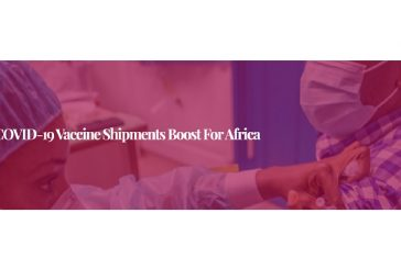 COVID-19 vaccine shipments boost for Africa