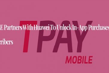 TPAY MOBILE Partners with Huawei to Unlock In-App Purchases for Over 60 Million Subscribers