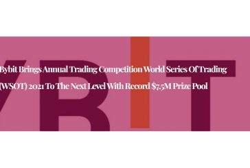 Bybit Brings Annual Trading Competition World Series of Trading (WSOT) 2021 to the Next Level With Record $7.5M Prize Pool