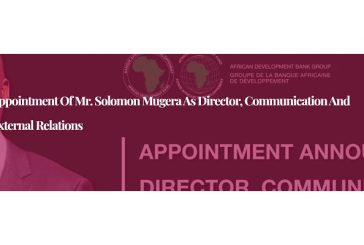 Appointment of Mr. Solomon Mugera as Director, Communication and External Relations