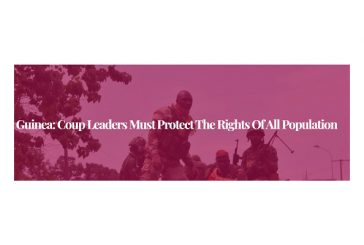 Guinea: Coup leaders must protect the rights of all population